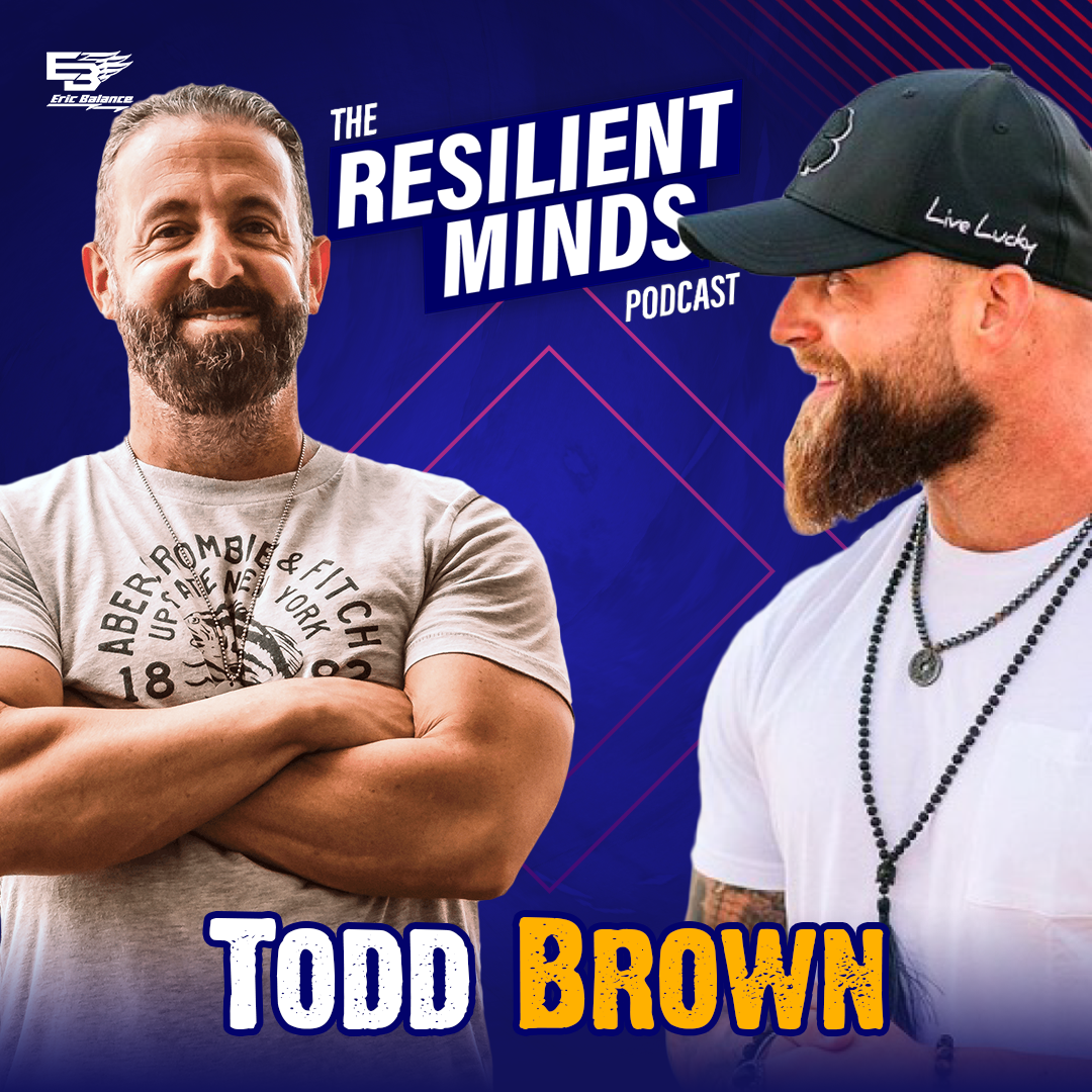 Episode 72 – How To Develop Strong Skills By Implementing Authentic Confidence With Todd Brown