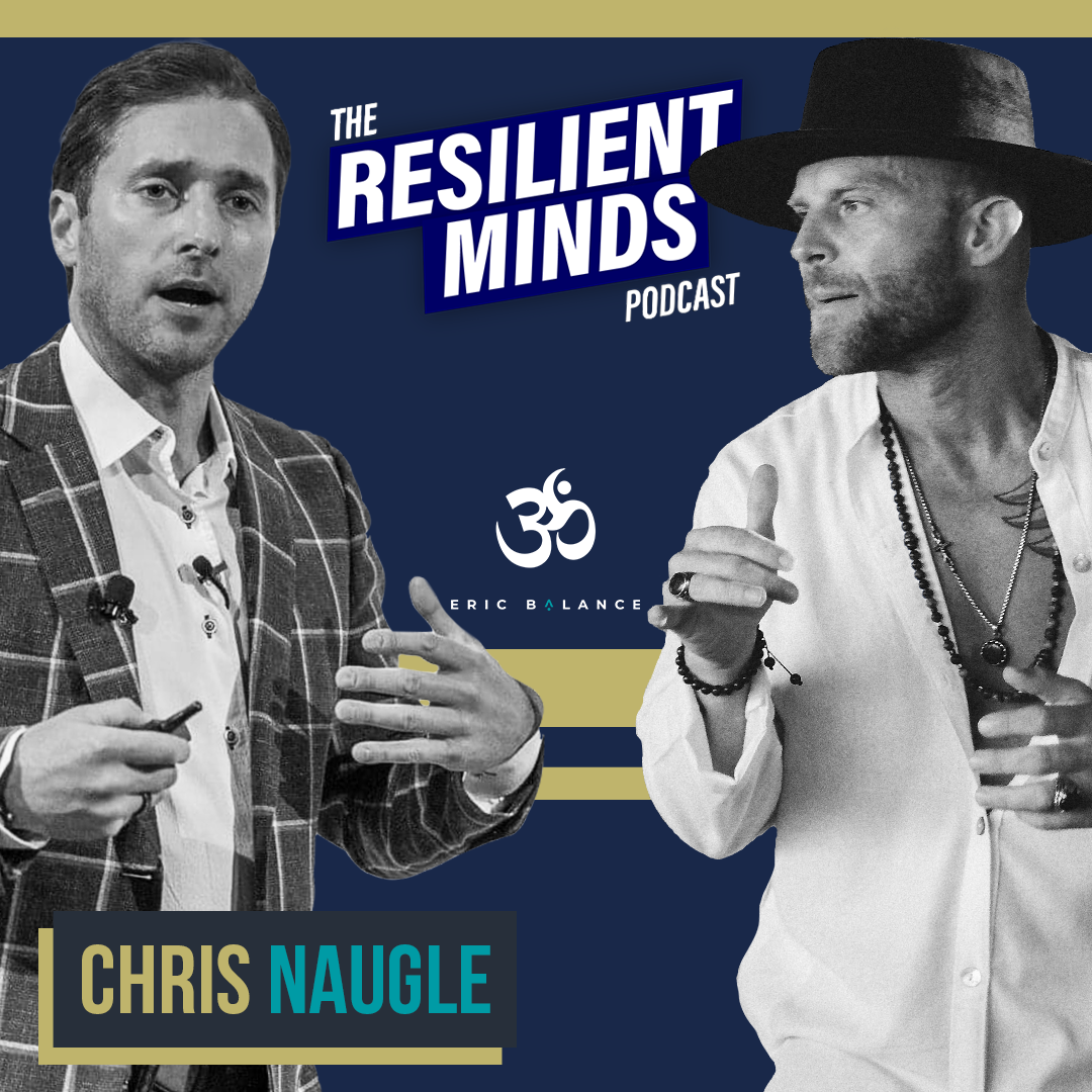 Episode 96. How To Build Success In A Better World with Chris Naugle