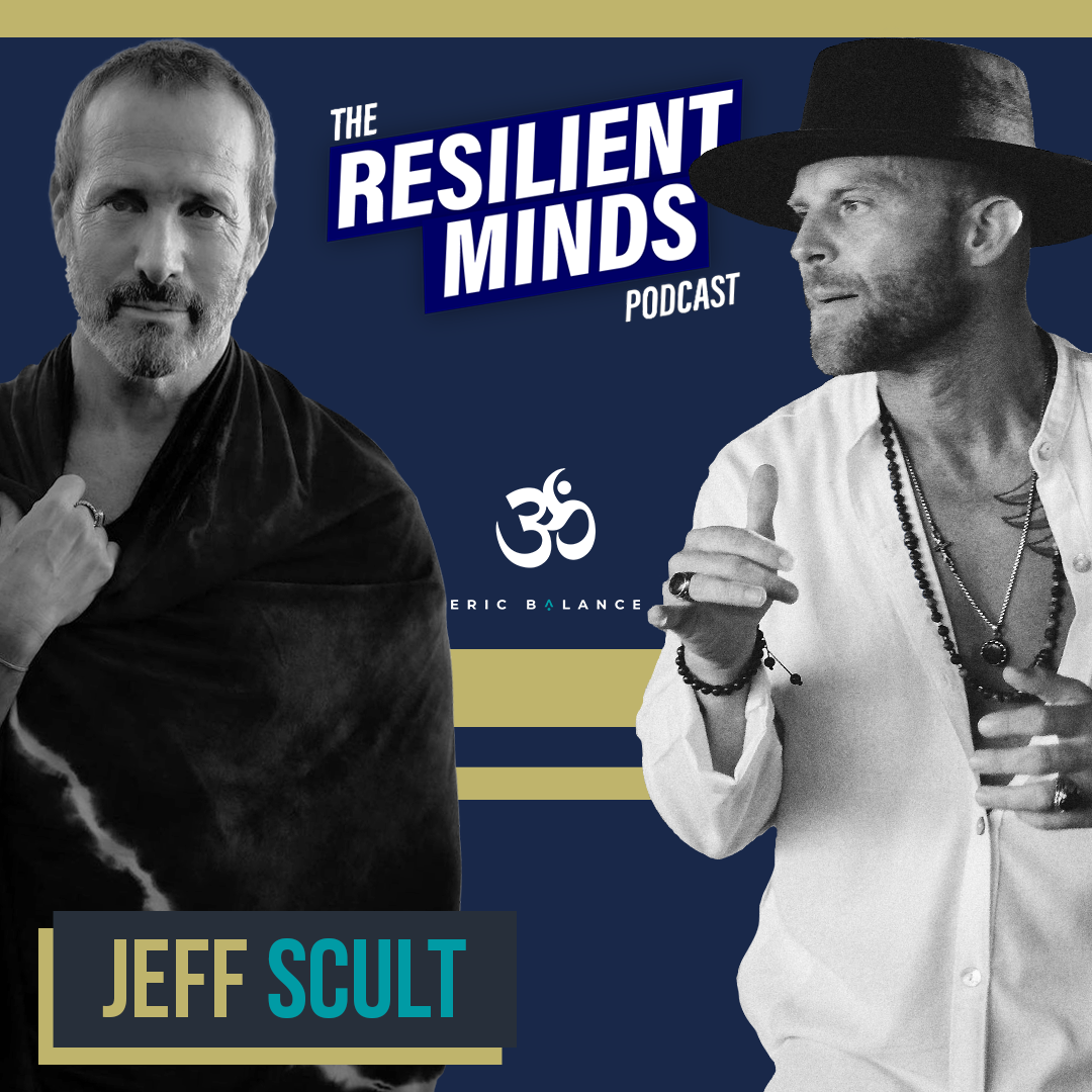 Episode 102. How To Uncover Your Inner Gold with Jeff Scult