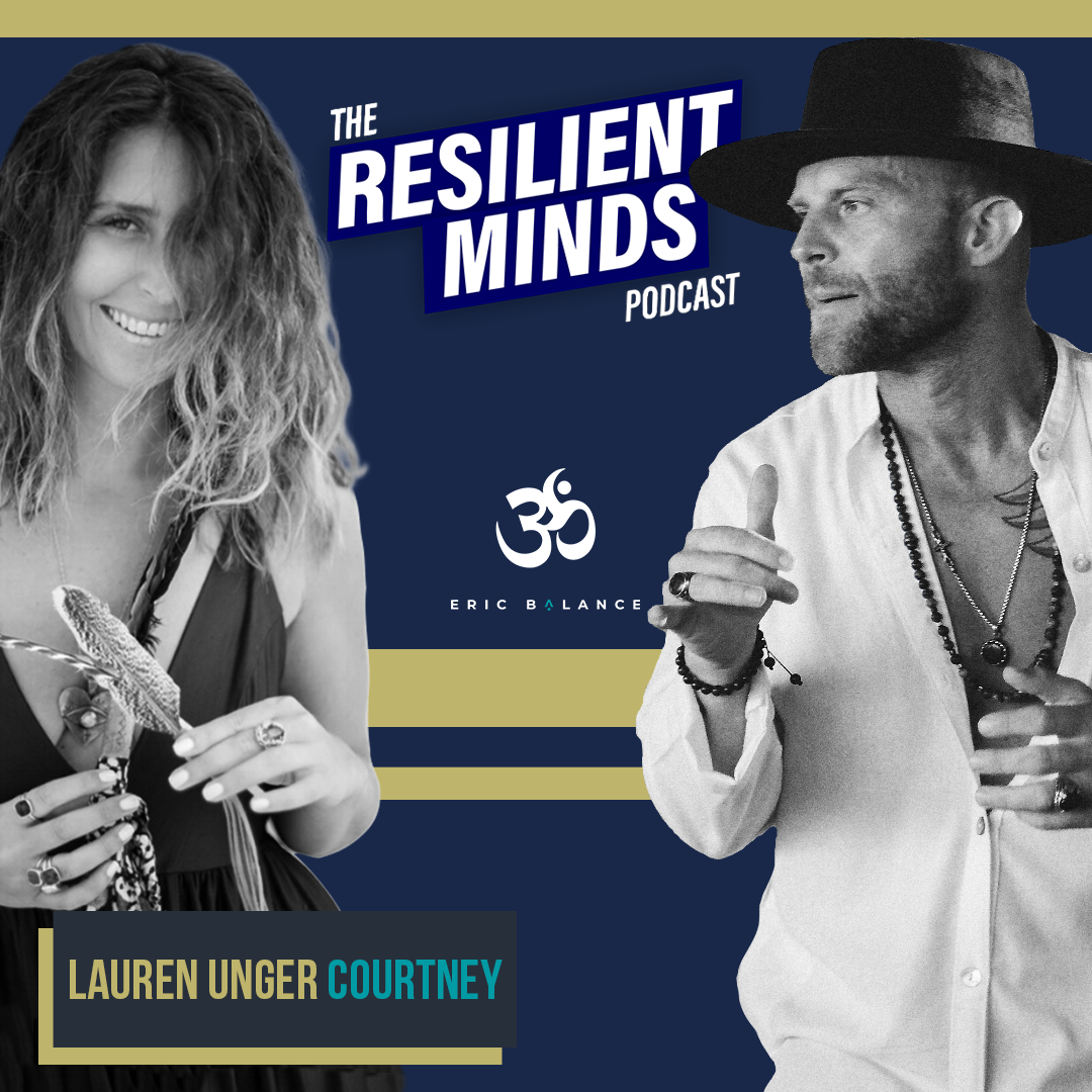 Episode 104. How To Harness the Strength of your Inner Self  with Lauren Courtney